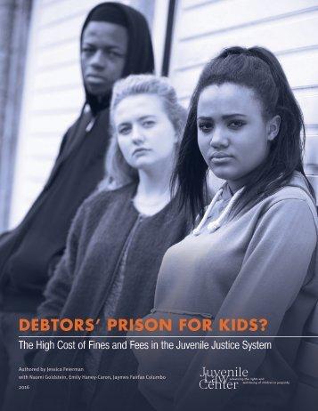 DEBTORS' PRISON FOR KIDS?