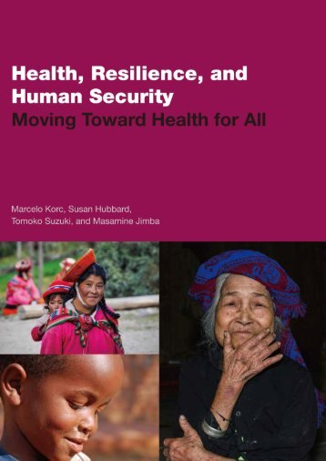 HEALTH RESILIENCE AND HUMAN SECURITY MOVING TOWARD HEALTH FOR ALL
