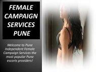 Enjoy  female campaign at Pune with SHIKHA SHIRIVASTAV