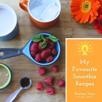 My Favourite Smoothie Recipes!
