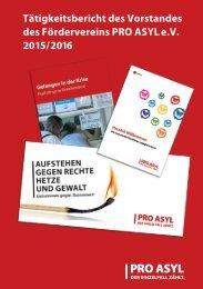 Tätigkeitsbericht des Vorstandes des Fördervereins PRO ASYL e.V 2015/2016