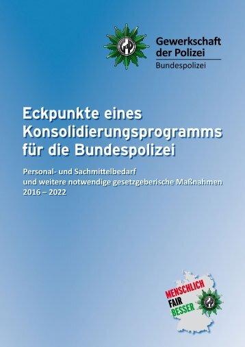 Eckpunkte eines Konsolidierungsprogramms für die Bundespolizei