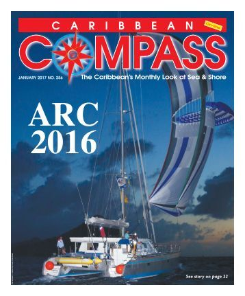 Caribbean Compass Yachting Magazine January 2017