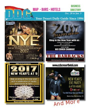 Dec 28 to Jan 3, 2017! Happy New Year from Gay Palm Springs! DDG THIS WEEK in Gay Palm Springs.