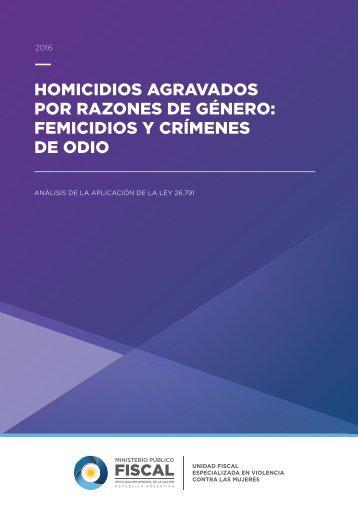 HOMICIDIOS AGRAVADOS POR RAZONES DE GÉNERO FEMICIDIOS Y CRÍMENES DE ODIO