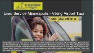 Limo Service Minneapolis | MSP Airport Transportation - Viking Airport Taxi