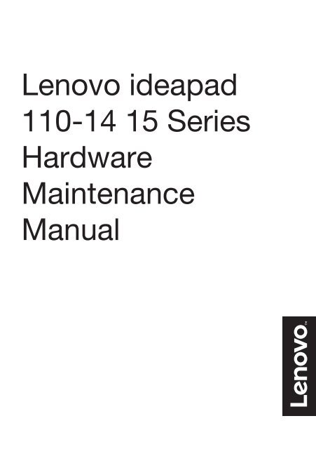 Lenovo ideapad 110-14 15 Series Hardware Maintenance Manual