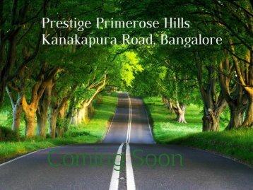Prestige Primerose Hills