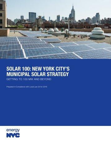 SOLAR 100 NEW YORK CITY'S MUNICIPAL SOLAR STRATEGY