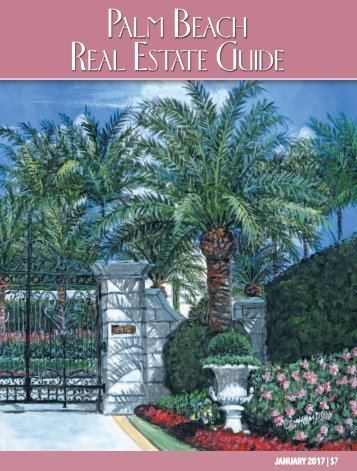 January 2017 Palm Beach Real Estate Guide
