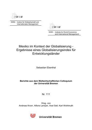 Mexiko im Kontext der Globalisierung - Institut für Weltwirtschaft und ...