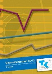 Gesundheitsreport Bremen 2012 - Techniker Krankenkasse