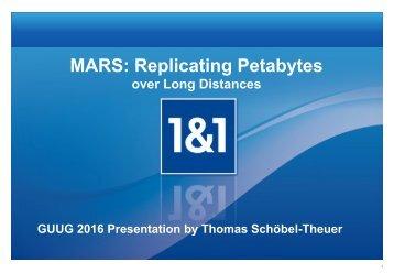 MARS Replicating Petabytes
