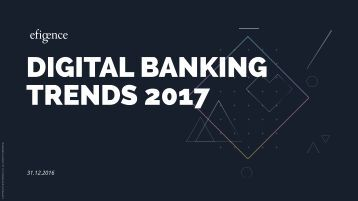 DIGITAL BANKING TRENDS 2017
