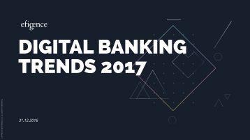 DIGITAL BANKING TRENDS 2017