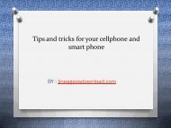 Tips and tricks for your cellphone and smart phone