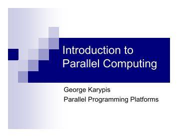 Chapter 2 - Parallel Programming Platforms