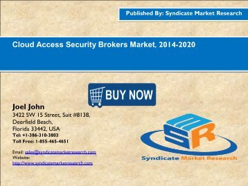 Cloud Access Security Brokers Market, 2014-2020