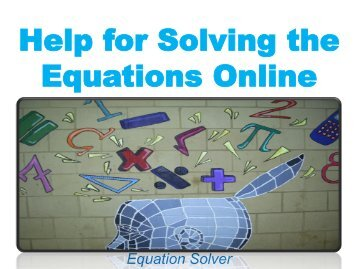 Help for Solving the Equations Online