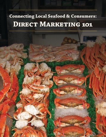 CONNECTING LOCAL SEAFOOD CONSUMERS DIRECT MARKETING 101