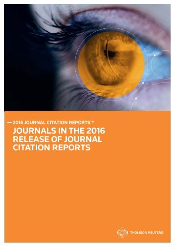 JOURNALS IN THE 2016 RELEASE OF JOURNAL CITATION REPORTS