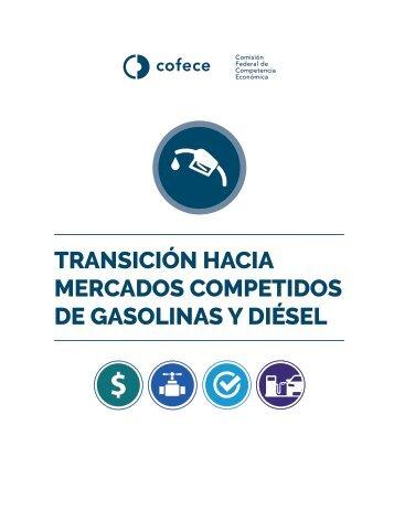 TRANSICIÓN HACIA MERCADOS COMPETIDOS DE GASOLINAS Y DIÉSEL