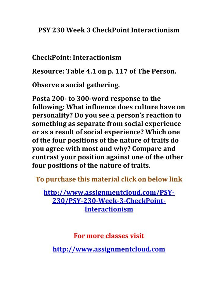 week 1 psy 240 checkpoint essay For more course tutorials visit wwwuoptutorialcom psy 240 week 1 checkpoint the nature-nurture issue psy 240 week 1 dq 1 and dq 2 psy 240 week 2 checkpoint the nervous system.