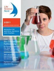 Bio-Zeitalter statt Farbtrennung - Life Science Nord