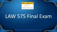 Studentwhiz - LAW 575 Final Exam 30 Questions and Answers Free