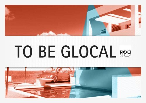 To be glocal - Radici Group