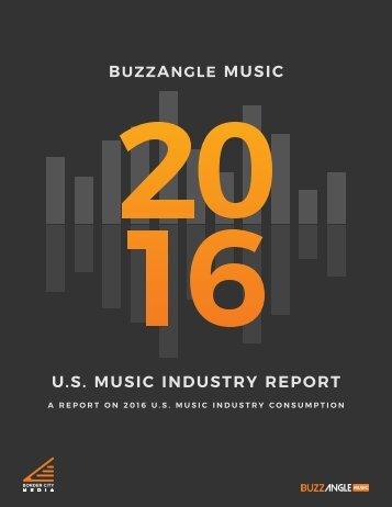 BUZZANGLE MUSIC U.S MUSIC INDUSTRY REPORT