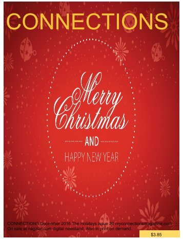 CONNECTIONS December 2016 Holidays Issue 20