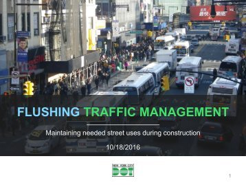 FLUSHING TRAFFIC MANAGEMENT