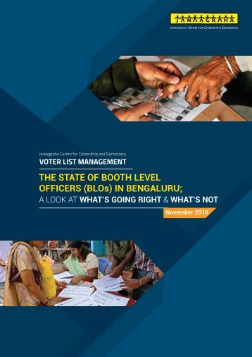 THE STATE OF BOOTH LEVEL OFFICERS (BLOs) IN BENGALURU