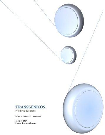 Proyecto cocina gourmet transgenicos
