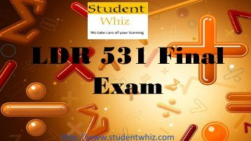 Studentwhiz : LDR 531 Final Exam Questions and Answers Free