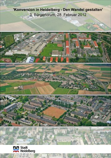 Konversion in Heidelberg - Den Wandel gestalten - Stadt Heidelberg