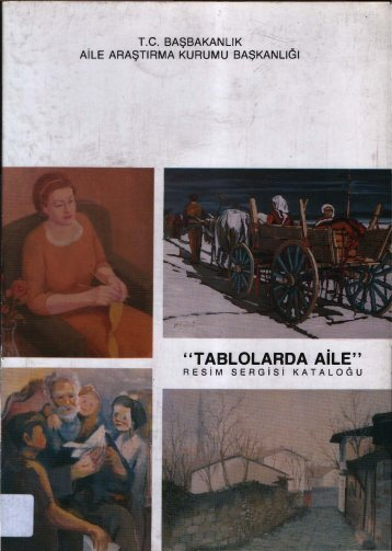 6-Tablolarda Aile Resim Sergisi Kataloğu - Aile ve Toplum ...