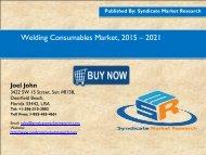 Welding Consumables Market, 2015 – 2021