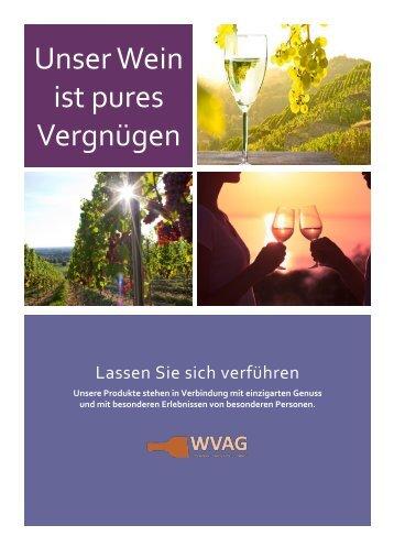 Unser Wein ist pures Vergnügen