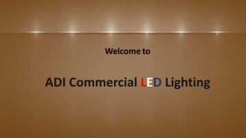 ADI Commercial LED Lighting Corporate Profile