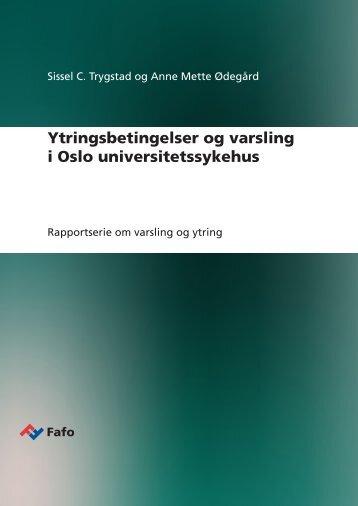 Ytringsbetingelser og varsling i Oslo universitetssykehus