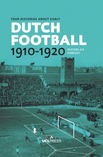 Four Histories about Early Dutch Football 1910–1920