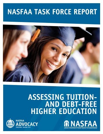 ASSESSING TUITION- AND DEBT-FREE HIGHER EDUCATION