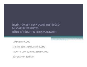 Mimarlık - İzmir Yüksek Teknoloji Enstitüsü