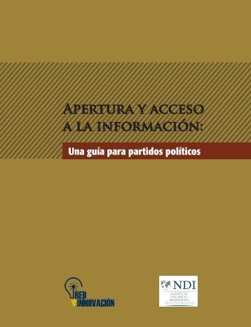 Apertura y acceso a la información Una guía para partidos políticos