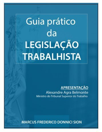 GUIA PRÁTICO D A LEGISLAÇÃO TRABALHISTA