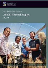 Annual Research Report 2010 - The UWA Institute of Agriculture ...