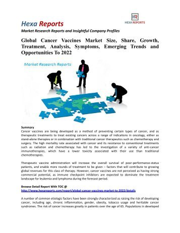 Global Cancer Vaccines Market Size, Industry Growth And Forecasts To 2022: Hexa Reports