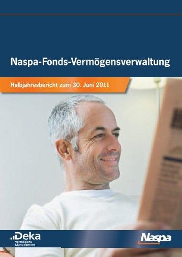 Naspa-Fonds-Vermögensverwaltung, Halbjahresbericht